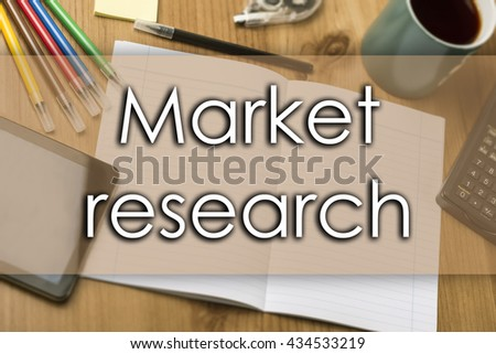 Market research - business concept with text - horizontal image
