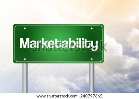 Marketability Green Road Sign, business concept