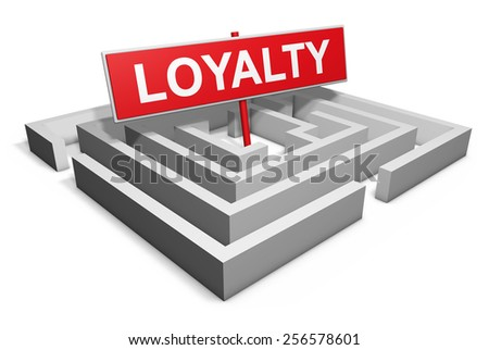 Marketing and business brand concept with loyalty word on red sign and a maze, illustration isolated on white background. - stock photo