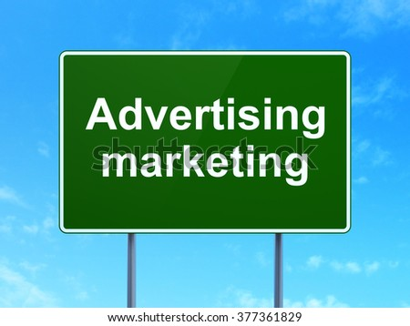 Marketing concept: Advertising Marketing on road sign background - stock photo