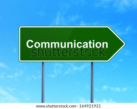 Marketing concept: Communication on green road (highway) sign, clear blue sky background, 3d render - stock photo