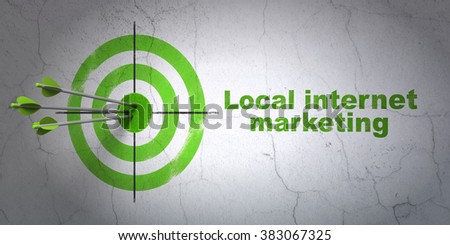 Marketing concept: target and Local Internet Marketing on wall background - stock photo