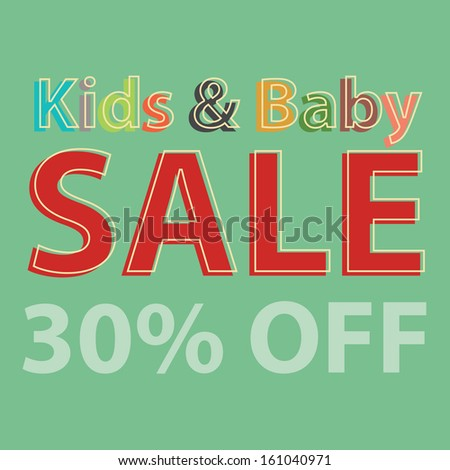 Marketing Material For Promotional Sale or Marketing Campaign Present By Colorful Kids and Baby Sale 30 Percent Off in Green Background