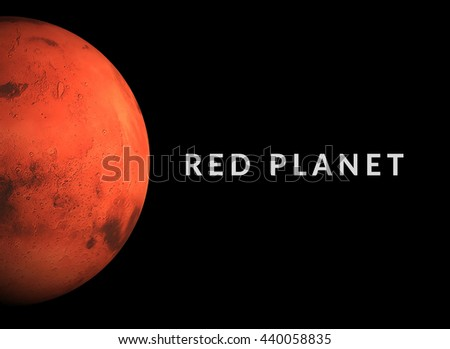Mars Planet, Red Planet. Some elements of this image furnished by NASA. 3D illustration - stock photo