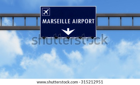 Marseille France Airport Highway Road Sign 3D Illustration