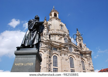 Martin Luther statue at the Dresden Frauenkirche, Church of Our Lady is a Lutheran church in Dresden, eastern Germany .The church was destroyed in the firebombing of Dresden during World War II. - stock photo