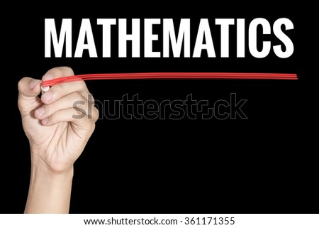 Mathematics word writing by men hand holding red highlighter pen on dark background - stock photo