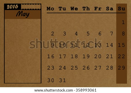 May 2016 calendar recycled paper background, weeks start from Monday - stock photo