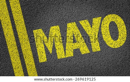 May (in Spanish) written on the road