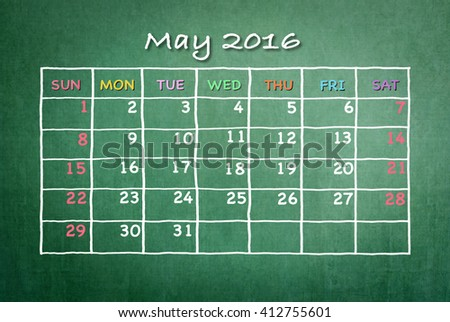 May 2016: Monthly calendar on green chalkboard background with colorful pastel day and dates in freehand grid time table chalk drawing: School/ business time new year month planner conceptual idea