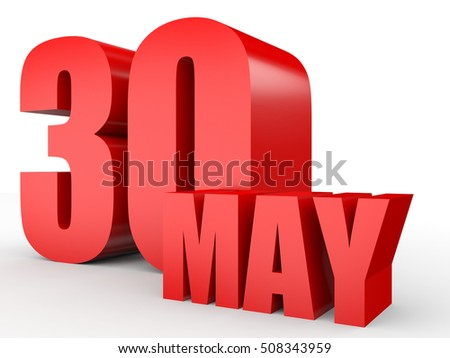 May 30. Text on white background. 3d illustration.