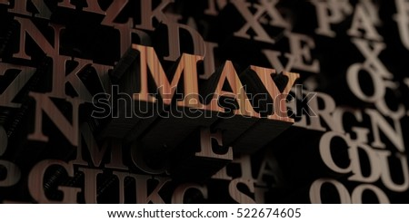 May - Wooden 3D rendered letters/message.  Can be used for an online banner ad or a print postcard.