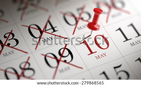 May 10 written on a calendar to remind you an important appointment.
