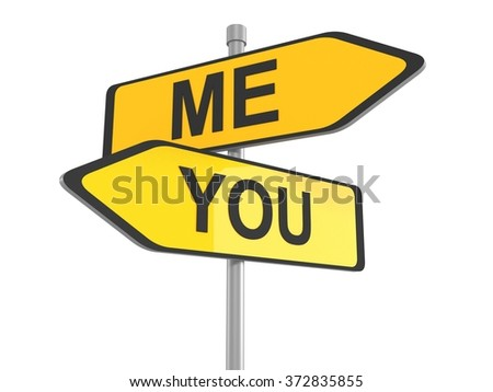 Me and you yellow road signs pointing in the different directions, 3d illustration - stock photo