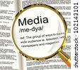 Media Definition Magnifier Shows Ways To Reach An Audience - stock photo