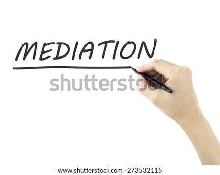 mediation word written by man's hand on white background - stock photo