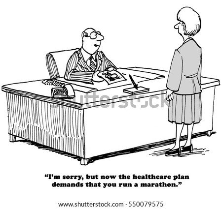 Medical cartoon saying that the company's health insurance program now requires employees run a marathon.