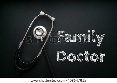 Medical Concept-Family Doctor words written on black background with Stethoscope - stock photo