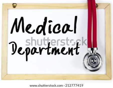 medical department write on blackboard - stock photo