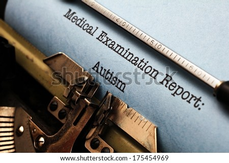 Medical report - Autism - stock photo