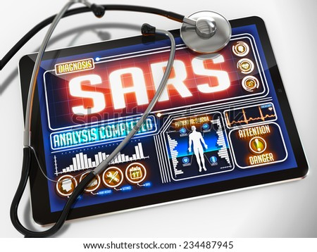 Medical Tablet with the Diagnosis of SARS on the Display and a Black Stethoscope on White Background.