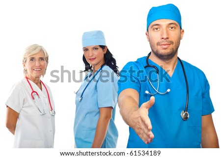 Medical team people smiling and looking you , doctor man giving handshake in front of camera isolated on white background