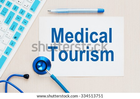 Medical Tourism concept - stock photo