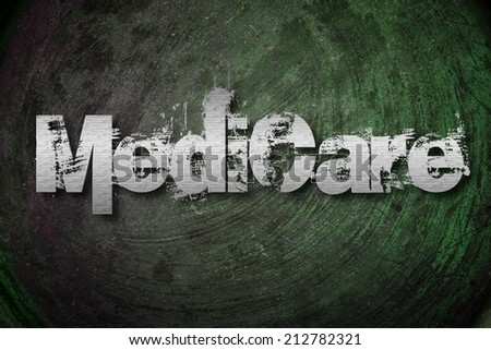 Medicare Concept text - stock photo