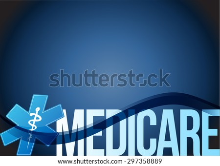 Medicare sign concept illustration design over blue - stock photo