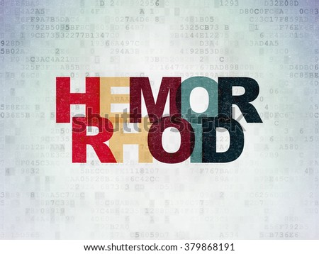 Medicine concept: Hemorrhoid on Digital Paper background