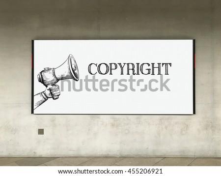MEGAPHONE ANNOUNCEMENT COPYRIGHT ON BILLBOARD - stock photo