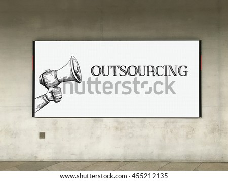 MEGAPHONE ANNOUNCEMENT OUTSOURCING ON BILLBOARD - stock photo