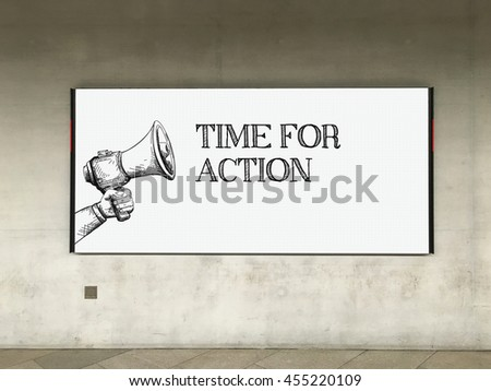 MEGAPHONE ANNOUNCEMENT TIME FOR ACTION ON BILLBOARD - stock photo