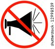 megaphone or bullhorn with red not allowed sign or symbol - stock photo