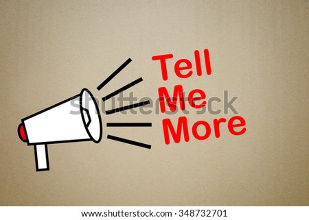 megaphone with text tell me more - stock photo