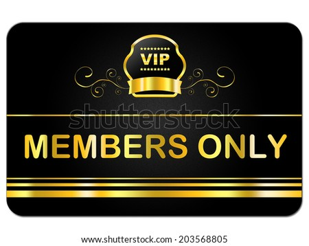 Members Only Representing Very Important Person And Membership Card - stock photo