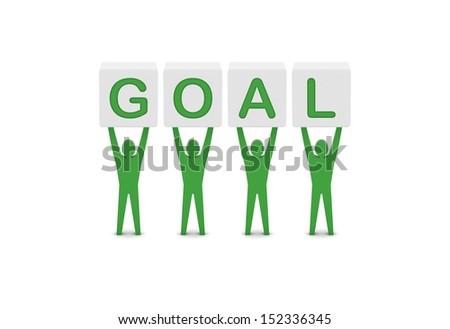 Men holding the word goal. Concept 3D illustration. - stock photo