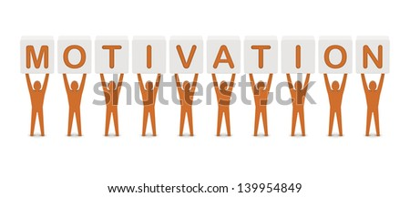 Men holding the word motivation. Concept 3D illustration.