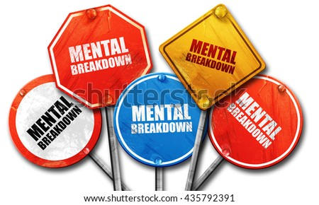 mental breakdown, 3D rendering, rough street sign collection - stock photo