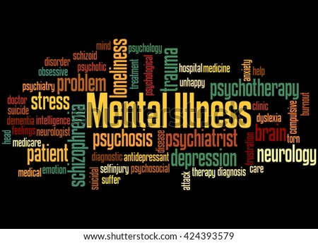 Mental Illness, word cloud concept on black background. - stock photo