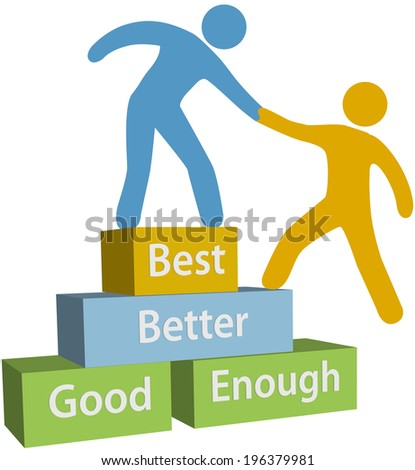 Mentor helping person achieve good enough better and best improvement on evaluation - stock photo