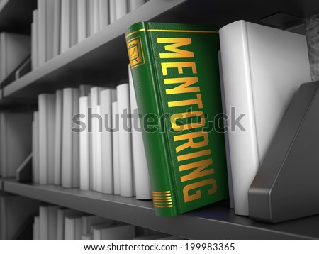 Mentoring  - Green Book on the Black Bookshelf between white ones. Educational Concept. - stock photo