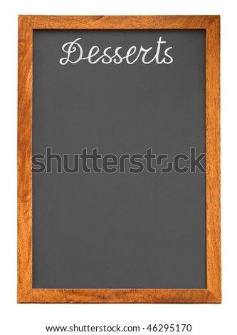 Menu chalkboard for desserts isolated on white background - stock photo