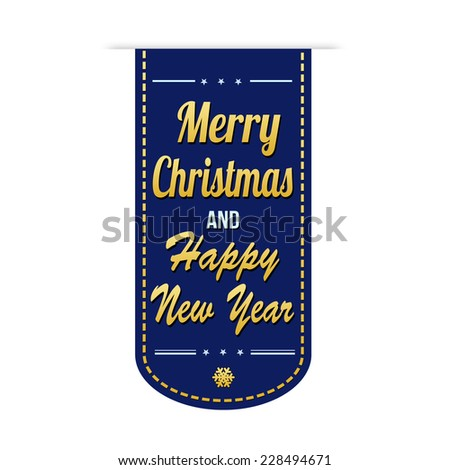 Merry Christmas and Happy New Year banner design over a white background
