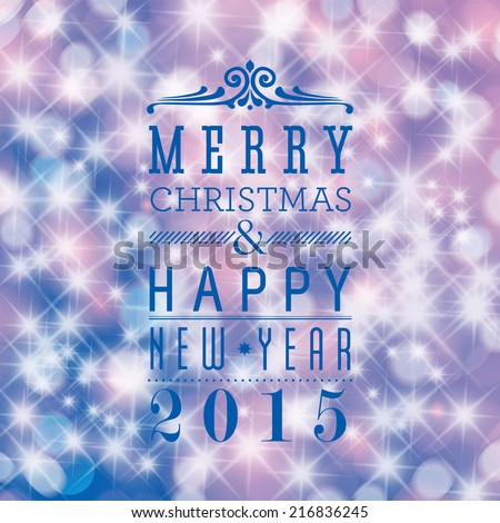 Merry Christmas and Happy New Year card design. Glittering stars background.