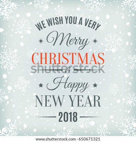 merry christmas and happy new year 2018 typographic text on winter background with snowflakes greeting