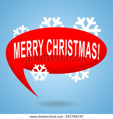 Merry Christmas greeting design with speech bubble and snowflakes - stock photo