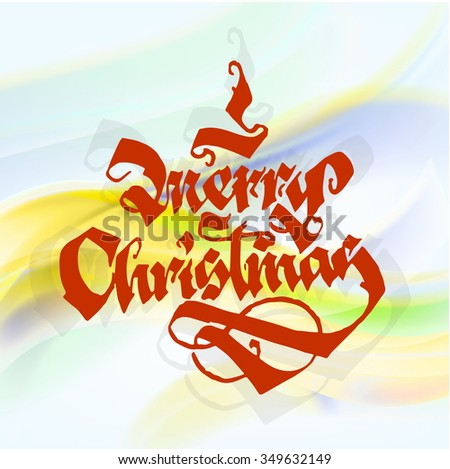 MERRY CHRISTMAS original custom hand lettering for postcards or invitations - stock photo