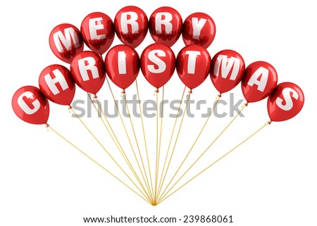 Merry Christmas  Writing Red balloons render (isolated on white and clipping path) - stock photo