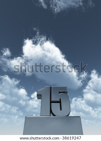 metal fifteen - 15 - in front of cloudy blue sky - 3d illustration